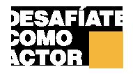 Desafíate Como Actor | Desafío 24/24 Logo
